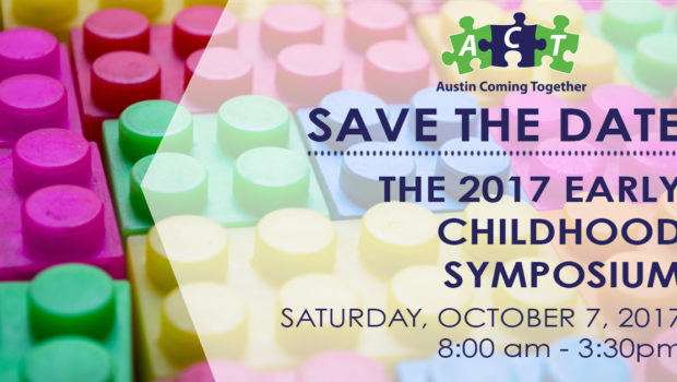 2017 Austin Early Childhood Symposium